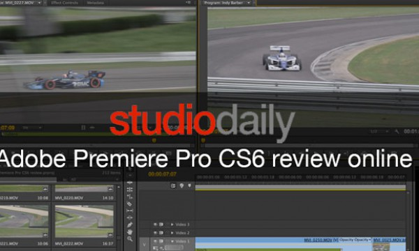 My lengthy Adobe Premiere Pro CS6 review now online